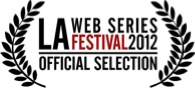 LA_Web_Series_2012_Official_Selection